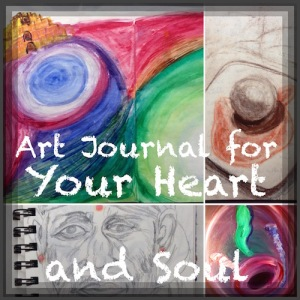 art journaling for your heart and soul